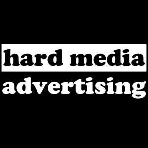 Hard Media Advertising