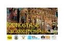 Iconostase din biserici ortodoxe bucurestene - expozitie foto