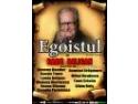 """"""" Egoistul"""" de Jean Anouilh -  6 Septembrie 2010 -  Palatul National al Copiilor"""