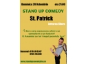 Stand Up Comedy Duminica 28 Octombrie Bucuresti St. Patrick Centrul Vechi