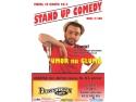 Stand Up Comedy  Vineri 29 martie Deva