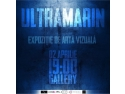 ULTRAMARIN - expozitie aniversară