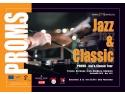 PROMS - Jazz & Classic
