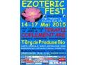 EzotericFest 14-17 Mai 2015 Timisoara ed XIV Casa Tineretului