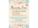 Bounty Fair- targ de Ziua femeii si ateliere de creatie