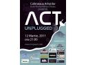 Concert ACT Unplugged la Buzau