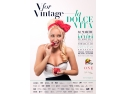 V for Vintage La Dolce Vita, the Preview edition