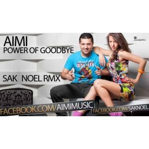 Lansare nou Remix Aimi - Power of Goodbye