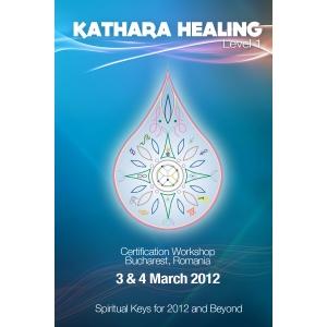 Kathara 1: Chei spirituale pentru anul 2012 si mai departe