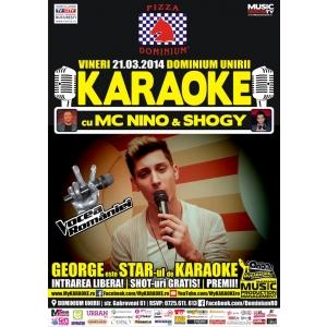 Vineri 21.03 | KARAOKE STAR PARTY cu MC NiNO & Shogy @ DOMINIUM UNIRII