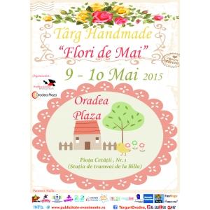 """Târg Handmade – """"Flori de Mai"""""""