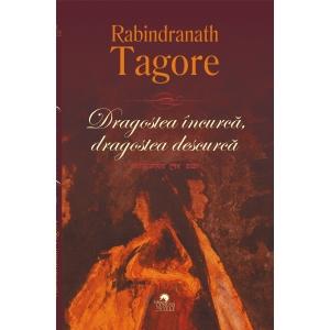 Lansare carte - Dragostea încurcă, dragostea descurcă, de R. Tagore, în traducerea Amitei Bhose