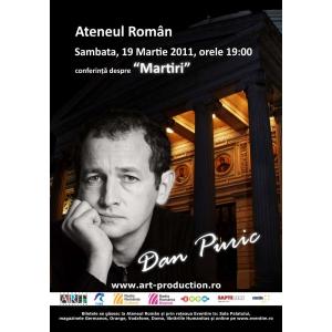 Conferinta DAN PURIC despre ''MARTIRI''
