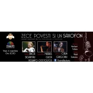 Zece povesti si un saxofon – Concert Eveniment de Jazz de Ziua Saxofonului