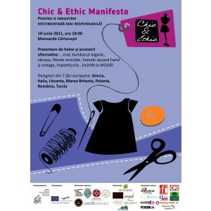 Evenimentul «Chic & Ethic Manifesto» Pentru o industrie vestimentara mai responsabila !