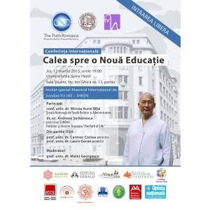 """Conferinţa internaţională """"CALEA SPRE O NOUA EDUCAŢIE""""-  INTRAREA LIBERA"""