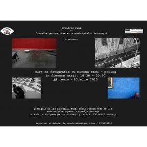 Curs de fotografie cu Mirona Radu - Prolog