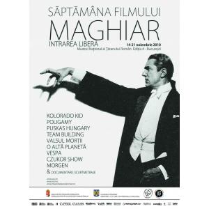 SAPTAMANA FILMULUI MAGHIAR - 14 - 21 NOIEMBRIE 2010 - la MTR