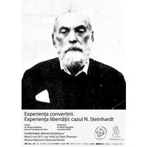 Experienta convertirii. Experienta libertatii: cazul N. Steinhardt - conferinta la MTR