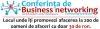 A II-A Editie a Conferintei de Business Networking
