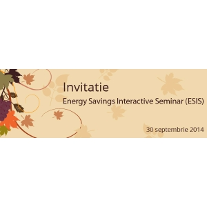 Energy Savings Interactive Seminar (ESIS) - editia III