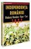 130 de ani de la proclamarea independentiei Romaniei - lansarea DVD cu filmul Independenta Romaniei
