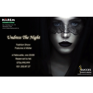 Undress the Night @ Harem Restaurant & Lounge