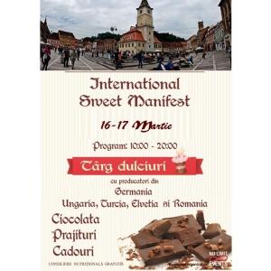 INTERNATIONAL SWEET MANIFEST 16-17 martie, BRASOV