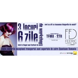 3 locuri, 6 zile de workshop Fashion cu Quantuum Romania - Feeric Fashion Days