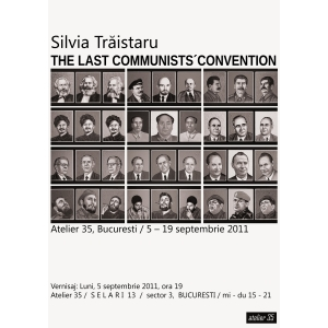 THE LAST COMMUNISTS´CONVENTION / Silvia Traistaru, Atelier 35