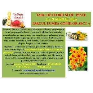TARG DE FLORII SI DE PASTE PERIOADA 11-19 APRILIE, PARCUL LUMEA COPIILOR, SECTOR 4
