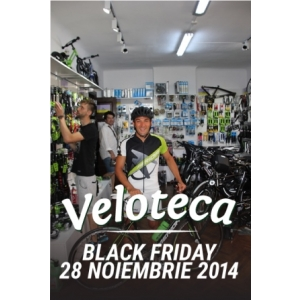 Black Friday.Bike Friday la Veloteca: 28 noiembrie