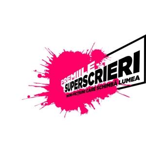 Premiile Superscrieri 2012 – o noua sansa pentru jurnalismul narativ
