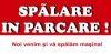 SPALARE IN PARCAREE este ACUM si in ARAD!