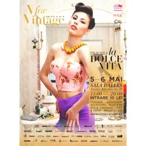V for VINTAGE La Dolce Vita - targ de moda & cultura vintage, editia a VIII-a