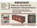 Târg cu meşteri şi produse tradiţionale, de Sfântul Ilie