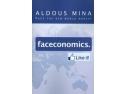 Lansarea cartii Faceconomics de Aldous Mina
