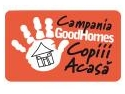 campanie informare. Campania Good Homes: Copiii acasa, O campanie de informare si responsabilizare pentru o casa sigura