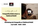 Photosetup te invita la un Workshop de fotografie cu telefonul mobil early booking