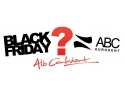 ABC A. De Black Friday, la ABC Eurodent tratăm prețurile!