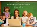 Calendarul Concursului Naţional Evaluare în Educaţie – Etapa a II-a 2014
