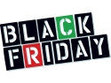 Black Friday 2016 vine cu reduceri semnificative