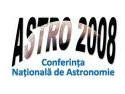 conferinta nationala de oncopediatrie. ASTRO 2008 - Conferinta Nationala de Astronomie