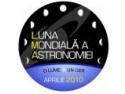 Anul International al Astronomiei a adus României locul 1. Urmează Luna Mondială a Astronomiei!