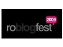 RoBlogFest 2009 incepe in forta!