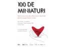 """Expoziţia """"100 de miniaturi"""" soseşte la Bucureşti"""