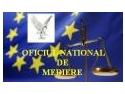 A FOST INFIINTAT OFICIUL NATIONAL DE MEDIERE - LITIGII PENALE, CIVILE SI COMERCIALE