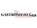 gastromedia. Noul site gastromedia.ro - o noua experienta multimedia, pentru specialisti... si nu numai!