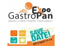 GastroPan 2013 - Cel mai mare targ de panificatie, cofetarie si alimentatie publica