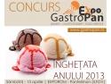 patiserie. Gustati Inghetata Anului 2013 vizitand expozitia GastroPan!